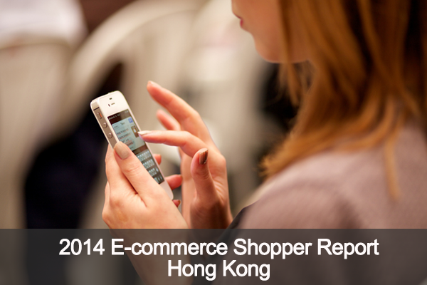 2014 E-commerce Shopper - Hong Kong Report