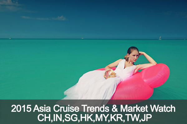 Asia Cruise Trends & Market Watch Report 2015