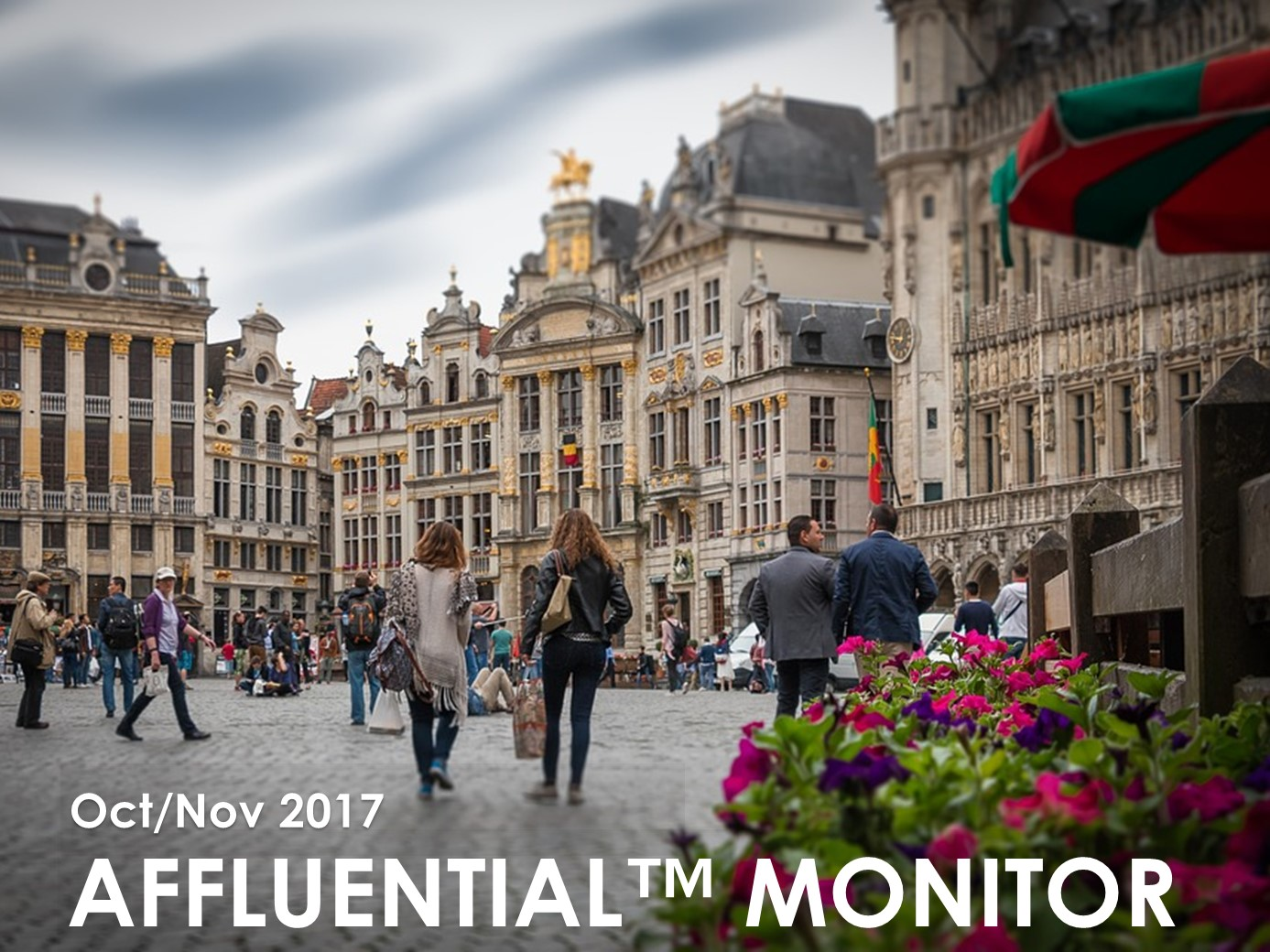 AFFLUENTIAL MONITOR: WHAT'S NEXT, LUXURY IN A TURBULENT WORLD
