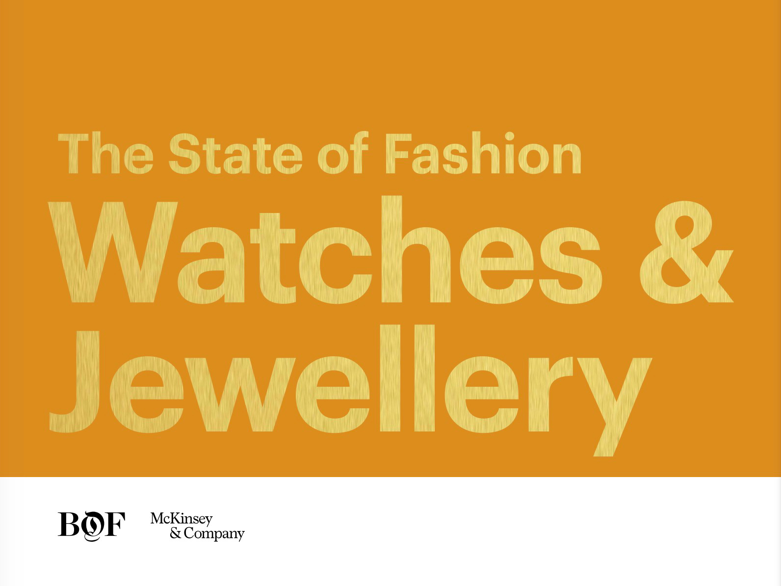 We're Quoted in the Latest McKinsey's Report: The State of Fashion Jewellery & Watches